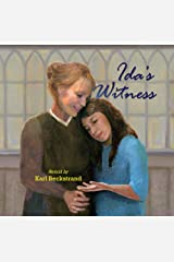 Ida's Witness: The True Story of an Immigrant Girl (Young American Immigrants Book 1) Kindle Edition
