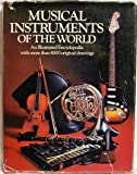 Musical Instruments of the World: An Illustrated Encyclopaedia