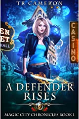 A Defender Rises (Magic City Chronicles Book 1) Kindle Edition