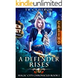 A Defender Rises (Magic City Chronicles Book 1)