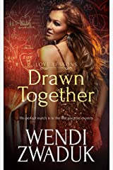 Drawn Together (Love Lessons Book 1) Kindle Edition