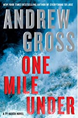 One Mile Under: A Ty Hauck Novel Kindle Edition