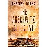 The Auschwitz Detective (Adam Lapid Mysteries Book 6)