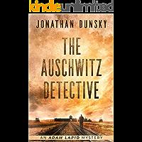 The Auschwitz Detective (Adam Lapid Historical Mysteries Book 6)