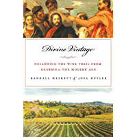 Divine Vintage: Following the Wine Trail from Genesis to the Modern Age (English Edition)