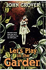 Let's Play in the Garden (The Retro Terror Series #2) Kindle Edition