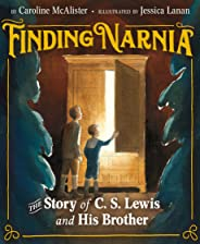 Finding Narnia: The Story of C. S. Lewis and His Brother
