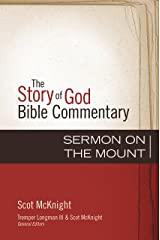 Sermon on the Mount (The Story of God Bible Commentary Book 21) Kindle Edition