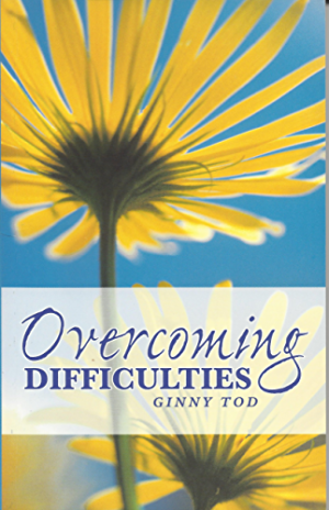 Overcoming Difficulties: Wisdom from the Bah�� Writings