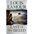 Last of the Breed: A Novel