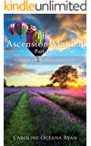 The Ascension Manual - Part Two: Creating a Fifth Dimensional Life (The Ascension Manual Series Book 2)