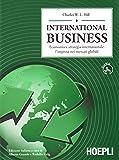 International business. Economia e strategia internazionale: l'impresa dei mercati globali
