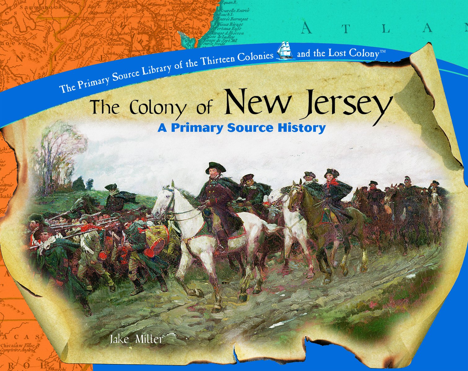 Read Online The Colony of New Jersey (Library of the Thirteen Colonies and the Lost Colony) ebook