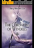 La croce e la lancia (The Chronicles of Wendells Vol. 2)