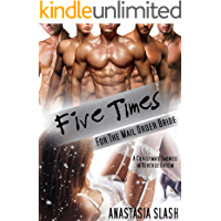 Five Times For The Mail Order Bride: A Christmas Snowed In Reverse Harem Romance