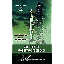 Acceso restringido (Spanish Edition) Nov 6, 2015