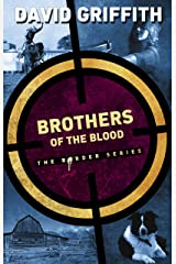 Brothers of the Blood (The Border Series Book 4) Kindle Edition