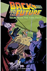 Back to the Future: Tales from the Time Train Kindle Edition