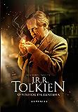 J.R.R. Tolkien, o senhor da fantasia