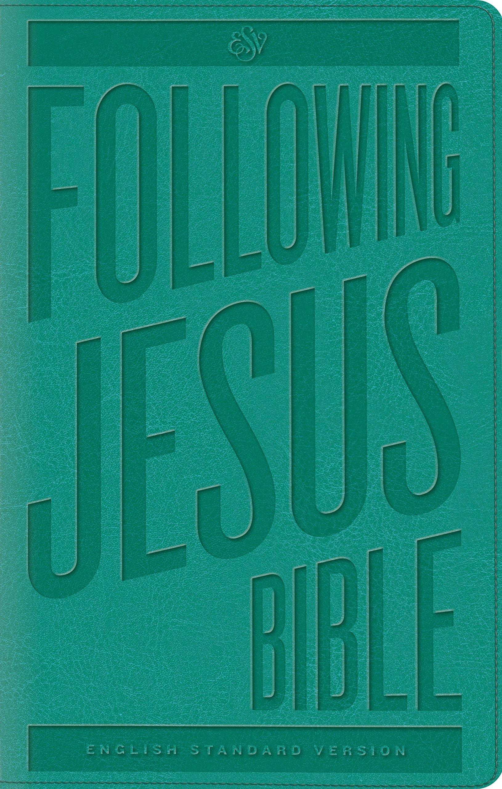 Read Online ESV Following Jesus Bible (TruTone, Teal) pdf