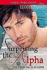 Surprising the Alpha [The Venn Pack in Love 1] (Siren Publishing Classic)