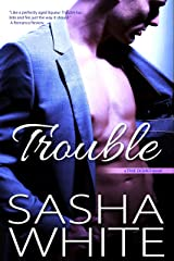Trouble (True Desires Book 3) Kindle Edition