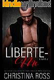 Liberte-me: Livro 2 (A série Acabe Comigo / Liberte-me)
