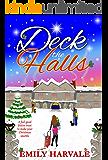 Deck the Halls: A feel-good festive treat to make your Christmas sparkle (Hall's Cross Book 1)