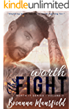 Worth The Fight (Worth It Series Book 1)