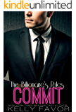 COMMIT (The Billionaire's Rules, Book 7) (English Edition)
