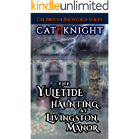 The Yuletide Haunting At Livingston Manor