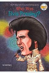 Who Was Elvis Presley? (Who Was?) Kindle Edition