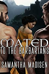 Mated to the Barbarians Kindle Edition