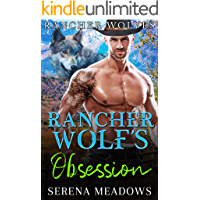 Rancher Wolf's Obsession: (Rancher Wolves)