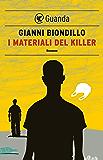 I materiali del killer: Un caso dell'ispettore Ferraro