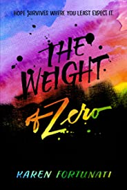 The Weight of Zero (English Edition)
