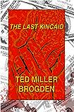 The Last Kincaid