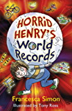 Horrid Henry's World Records (English Edition)