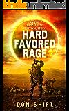 Hard Favored Rage: A Cop's EMP Apocalypse Story