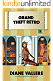 Grand Theft Retro: A Fun Fashion Mystery (Style in a Small Town Mystery Book 5)