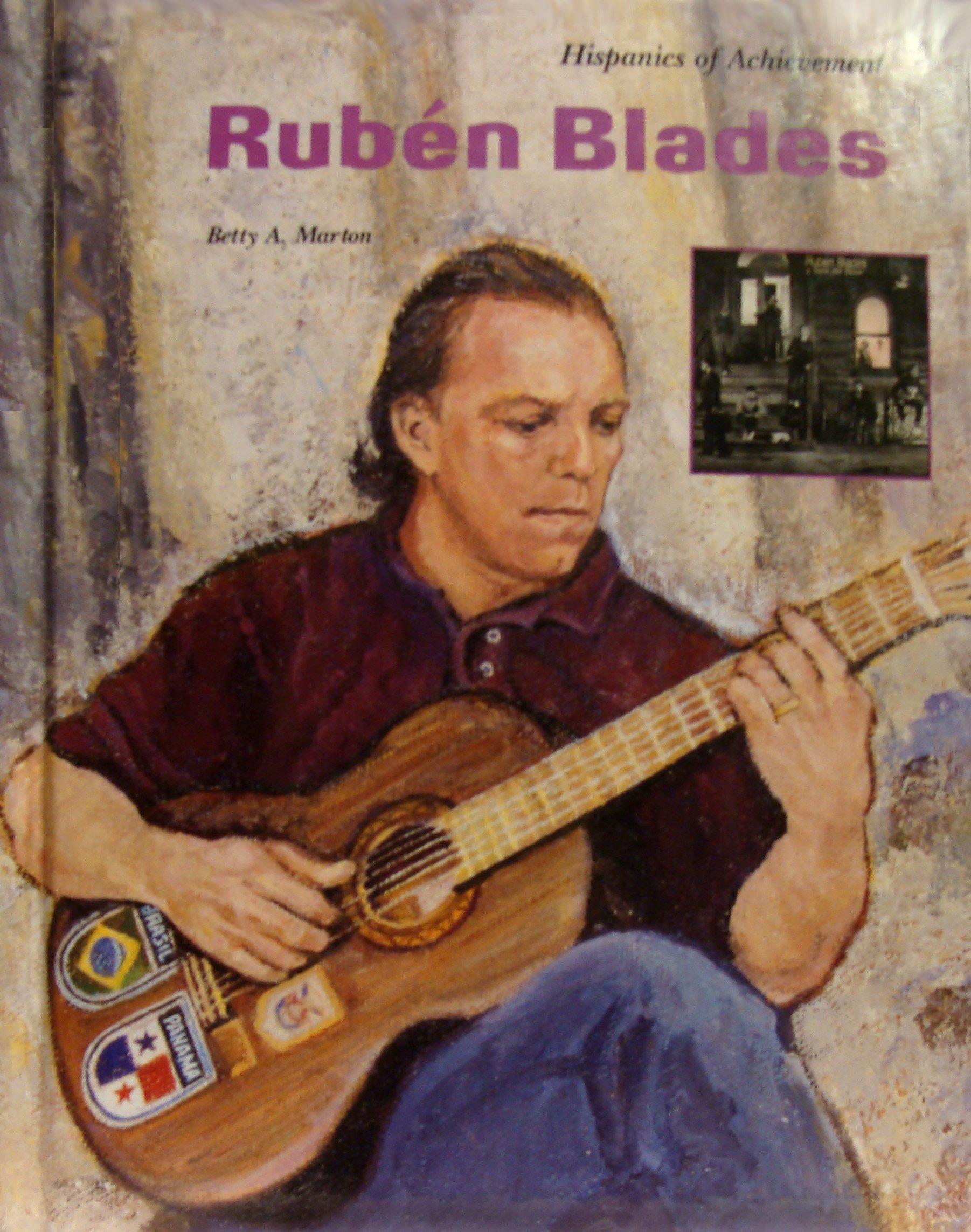 Ruben Blades (Hispanics of Achievement Series)