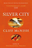 Silver City (The Silver Sequence Book 2)