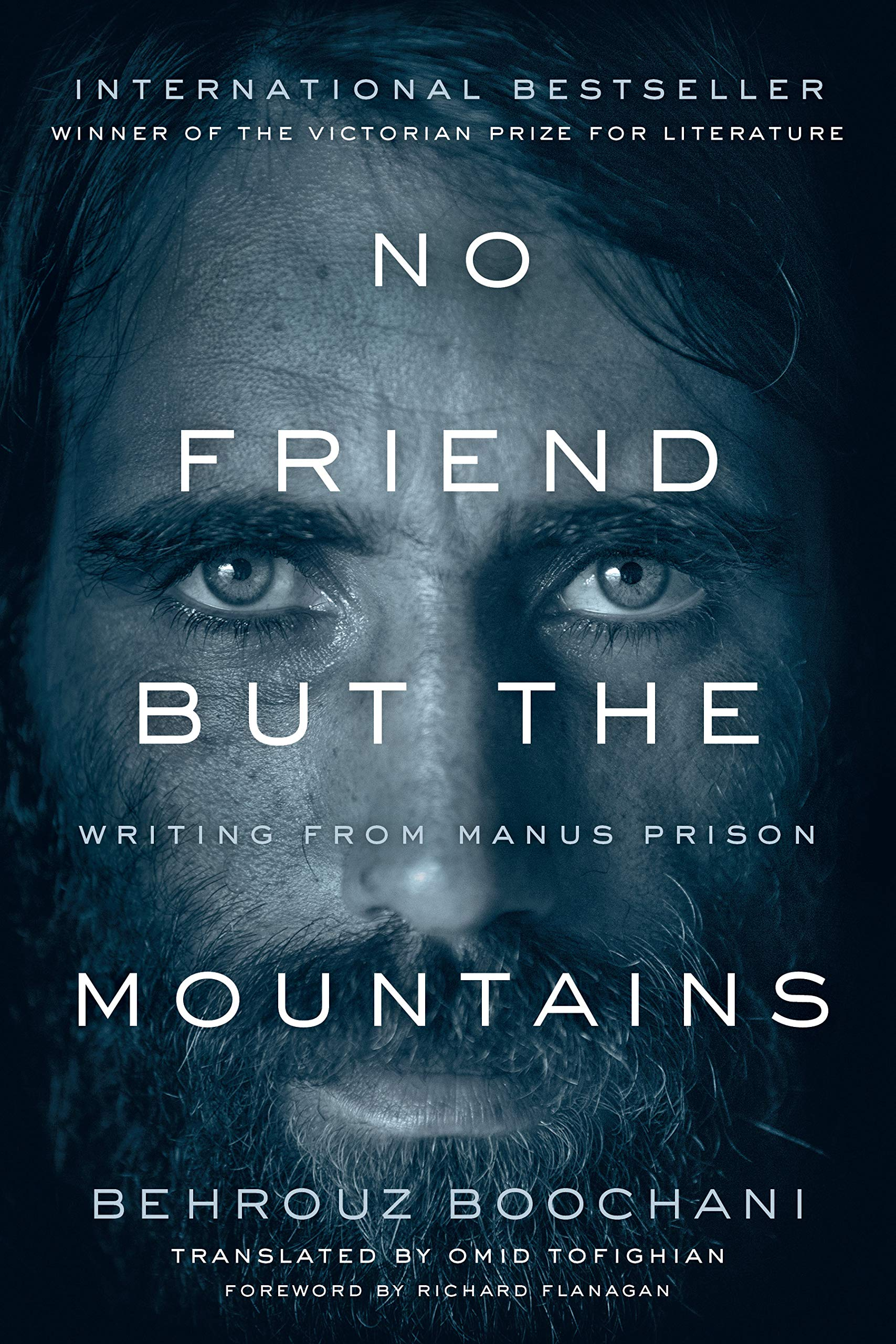 No Friend But the Mountains: Writing from Manus Prison: Amazon.es ...