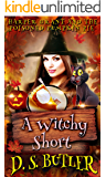 Harper Grant and the Poisoned Pumpkin Pie: A Witchy Short (Harper Grant Mystery Series Book 5)