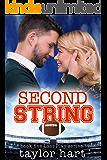 Second String: Book 5 Last Play Romance Series (A Bachelor Billionaire Companion) (The Last Play Series)