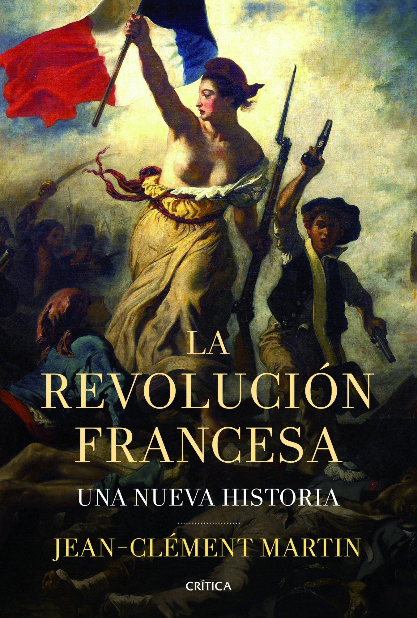 La revolución francesa: Una nueva historia Serie Mayor: Amazon.es: Martin, Jean-Clément, Feixas, Palmira: Libros