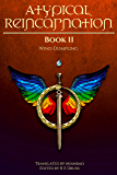 Atypical Reincarnation: Book 2