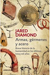 Armas, germenes y acero / Guns, Germs, and Steel: The Fates of Human Societies (Spanish Edition) Paperback