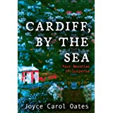 Cardiff, by the Sea: Four Novellas of Suspense