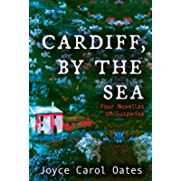 Cardiff, by the Sea: Four Novellas of Suspense book cover